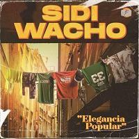 Elegancia popular | Sidi Wacho