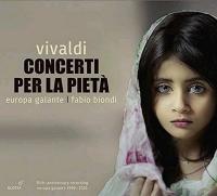 Concerti per la pieta / Antonio Vivaldi | Vivaldi, Antonio (1678-1741)