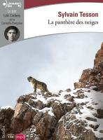 La panthère des neiges / Sylvain Tesson | Tesson, Sylvain (1972-....). Auteur. Textes