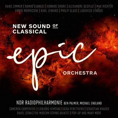 Epic orchestra new sound of classical Epic Orchestra Ludovico Einaudi, Max Richter, Vladimir Martynov et al., comp. Chilly Gonzales, chant NDR Radiophilharmonie, ens. instr. Ben Palmer, Michael England, dir.