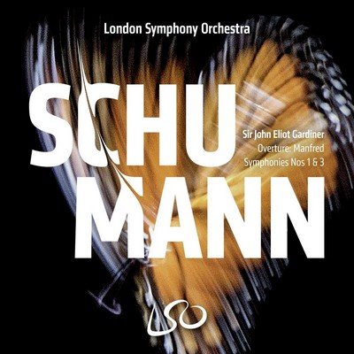 Symphonies n°1 & 3 Robert Schumann, comp. John Eliot Gardiner, dir. London Symphony Orchestra, ens. instr.