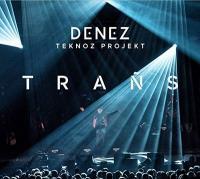 Trañs = Teknoz projekt / Denez   Prigent, Denez. Chanteur
