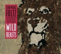 Wild beasts / Jean-Marc Foltz, clar. | Foltz, Jean-Marc. Interprète