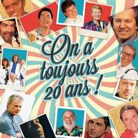 On a toujours 20 ans !