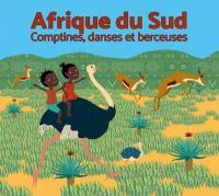 Afrique du Sud Comptines, danses et berceuses