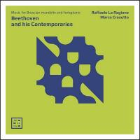 Beethoven and his contemporaries : music for Brescian mandolin and fortepiano |