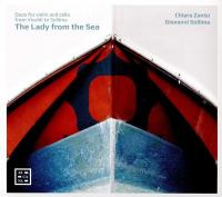 Lady from the sea (The) : duos for violin and cello from Vivaldi to Sollima / Damiano Danti