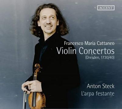 Violin concertos Francesco Maria Cattaneo, Anonyme, comp. Anton Steck, dir. & vl. Arpa Festante München (L'), ens. instr.