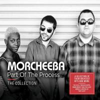 Part of the process : the collection / Morcheeba |
