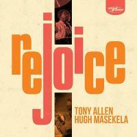 Rejoice | Allen, Tony (1940-2020). Musicien