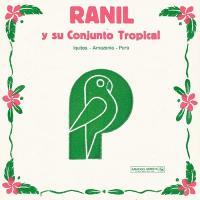 Ranil y su Conjunto Tropical [disque vinyle]