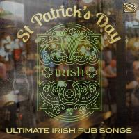 St Patrick's day : ultimate irish pub songs / Dicey Rileys (The) | O'Gorman, Paddy