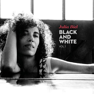 Black and white : ol. 1 / Julia Biel. vol. 1 | Biel, Julia. Chant. Piano. Composition. Paroles
