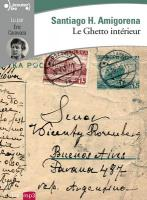 Ghetto intérieur (Le) | Amigorena, Santiago H. (1962-....). Auteur