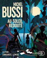 Au soleil redouté | Bussi, Michel. Auteur