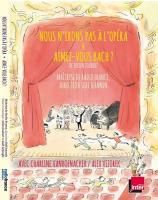 Nous n'irons pas à l'opéra & Aimez-vous Bach ? | Julien Joubert
