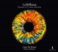 La Bellezza : the beauty of the 17th century violin music