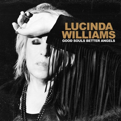 Good souls better angels Lucinda Williams, comp., chant, guit.