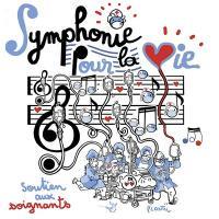 Symphonie pour la vie : soutien aux soignants
