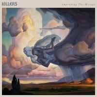 Imploding the mirage | Killers (The). Musicien