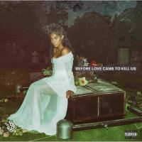 Before love came to kill us | Jessie Reyez