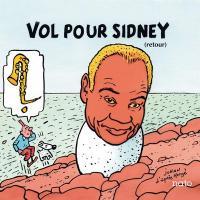 Vol pour Sidney : (retour) | Bechet, Sidney (1897-1959). Composition musicale