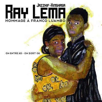 On entre ko, on sort ok hommage à Franco Luambo Ray Lema, p. & chant Franco Luambo, aut. adapté