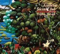 Tropico salvaje | Gallera Social Club (La)