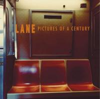 Pictures of a century | LANE