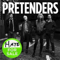 Hate for sale / Pretenders (The), ens. voc. & instr. | Pretenders. Musicien. Ens. voc. & instr.