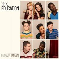 Sex education : bande originale de la série | Ezra Furman. Compositeur