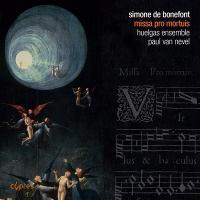 Missa pro mortuis / Simone de Bonefont, compos., Huelgas Ensemble sous la dir de Paul van Nevel |