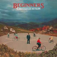 Beginners | Christian Lee Hutson, Compositeur