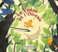 Violon et l'oiseau (Le) | Ensemble Artifices