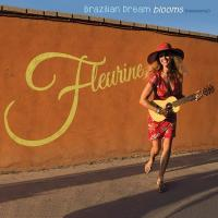 Brazilian dream blooms   Fleurine. Chanteur