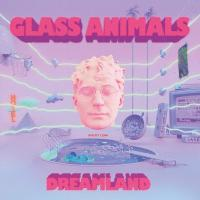 Dreamland | Glass Animals
