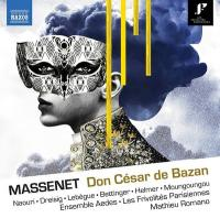 Don César de Bazan : Opéra-comique in four acts and four tableaux / Jules Massenet | Massenet, Jules (1842-1912)