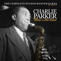 Now's the time, vol.4 : the complete studio masters : master takes 1949-1950 | Charlie Parker, Compositeur