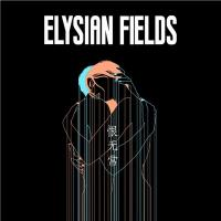 Transience of life | Elysian Fields