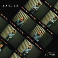 A l'instinct, à l'instant | Daniel Jea