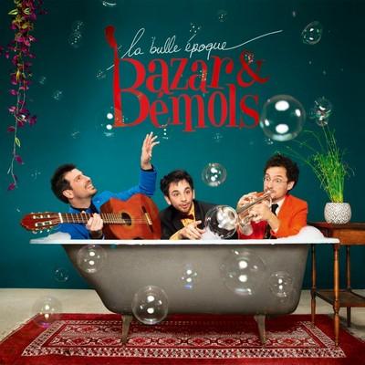 La bulle d'époque Bazar et Bémols
