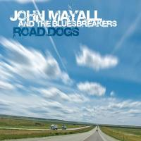 Road dogs / John Mayall and The Bluesbreakers
