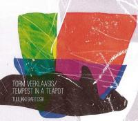 Torm veeklaasis / Tempest in a teapot / Tuulikki Bartosik |