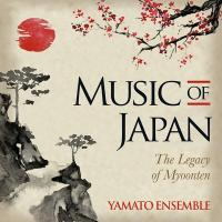 Music of Japan : the legacy of myoonten |