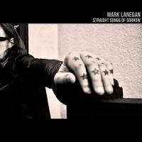 Straight songs of sorrow / Mark Lanegan | Mark Lanegan