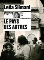 Pays des autres (Le) | Slimani, Leïla (1981-....). Auteur