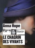 Chagrin des vivants (Le) | Hope, Anna (1974-....). Auteur