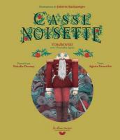 Casse Noisette | Tchaïkovski, Piotr Ilitch (1840-1893)
