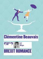 Brexit romance | Clémentine Beauvais (1989-....). Auteur