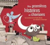 Mes premières histoires en chansons : Les aventures de la Petite Souris avec Ouistiti et Petit Kaki